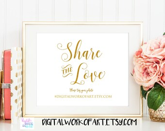 Gold Share the Love Sign,Wedding Hashtag Sign,Oh Snap,DIY Rustic Wedding Reception Sign Printable,Editable PDF Template,Instant Download,#SG
