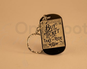 Hunter S Thomson Buy The Ticket Take The Ride Keyring