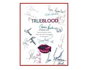 True Blood  Pilot Script Signed Rpt - Stephen Moyer, Anna Pacquin, Chris Bauer, Rutina Wesley, Rya Kwanten,