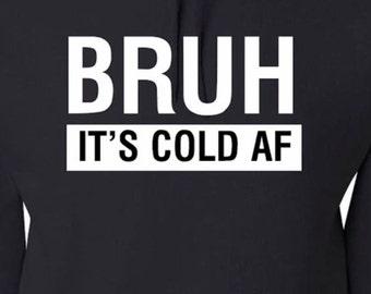 Cold AF