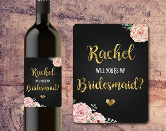 Will You Be My BRIDESMAID WINE BOTTLE Label - Asking Bridesmaid - Asking Maid of Honor - Bridesmaid Proposal - Wedding Wine Labels