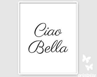 Ciao Bella Print, Ciao Bella Poster, Ciao Bella Wall Art, Ciao Bella Sign