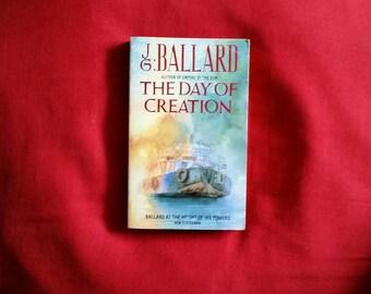 J. G. Ballard - The Day of Creation (Grafton Books 1988)