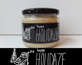 HAPPY HOLIDAZE - WitWicks 12oz Soy Container Candle - Scented -Funny Candle - Christmas Cookies - Handmade - Holiday Decor- Christmas Gift