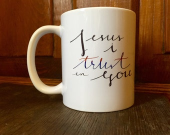 Jesus, I Trust in You: Mug