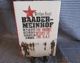 "The Inside Story of the R.A.F. ""Baader-Meinkof"" by Stefan Aust"