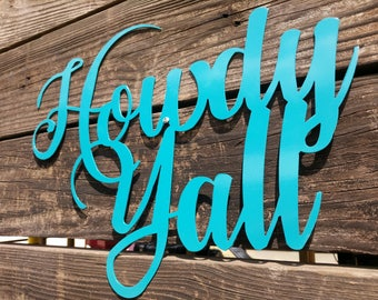 Howdy Yall Sign, Farmhouse Decor, Howdy Yall, Rustic Sign, Wall Hangings, Howdy sign, Porch Sign, Farmhouse Sign, Howdy Yall Sign, Turquoise