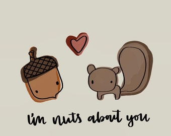 I'm Nuts About You Valentines Card