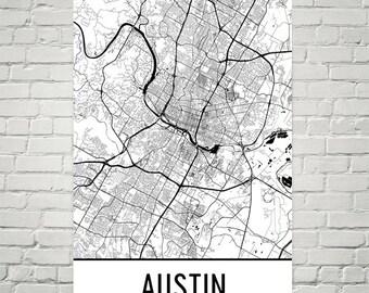 Austin Texas Map, Austin TX Print, Austin Art, Austin Map, Austin Wall Art, Map of Austin TX, Austin Poster, Gift, Birthday, Decor, Modern