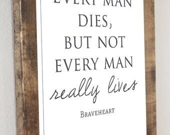 Braveheart Quote