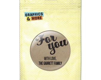 For You Gift Present Kraft Celebration 2.25 Inch Diameter Personalized Custom Kitchen Refrigerator Locker Button Magnet