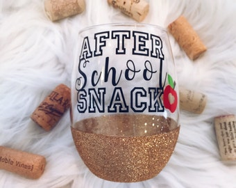 After School Snack//Teacher//Wine Lover//Glitter Dipped