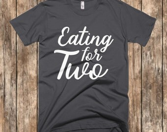 Eating For Two Shirt, Maternity Shirts, Funny Maternity Shirts, Funny Maternity Tshirt, Maternity Shirts With Sayings, Maternity Clothes,