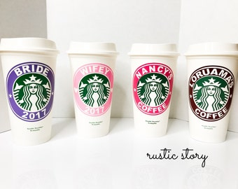 Starbucks Personalized Cups, bride bridesmaids cup