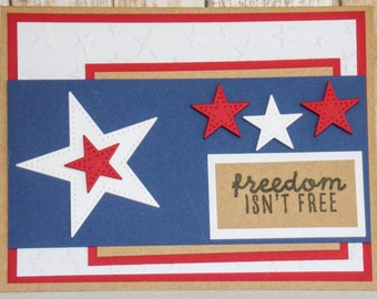 Freedom Isn't Free Patriotic greeting card, handmade greeting card, handmade military card, military greeting card, patriotic cards