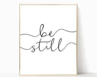 be still, printable, wall art, wall decor, home decor, bedroom decor, digital print, be still print, be still and know, be still poster