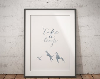 take a leap, mountain print, lds quote, lds inspirational, lds print, minimalist decor, lds decor, lds spiritual quote, inspirational decor