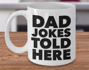 Dad Jokes Told Here Coffee Mug Dad Gift Ceramic Coffee Cup Father's Day Gift