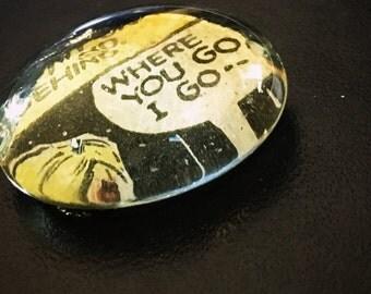 Vintage Where You Go, I Go Comic Glass Pebble Magnet