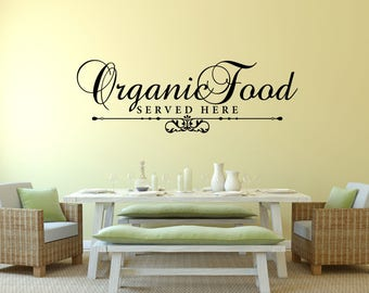Organic Food Served Here Kitchen Vinyl Wall Quote