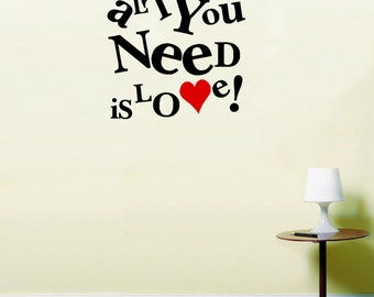All you need is love Wall Art Vinyl Stickers Kitchen Dining Mural LSWA113
