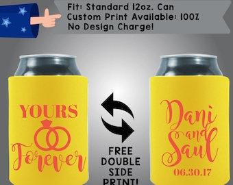Yours Forever Names Date Collapsible Neoprene Can Cooler Double Side Print (W142)