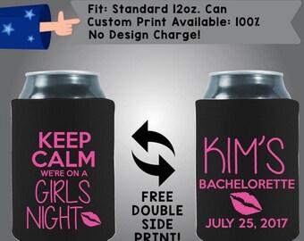 Keep Calm We're On A Girls Night Name's Bachelorette Date Neoprene Bachelorette Can Cooler Double Side Print (Bachelorette13)