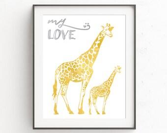 Baby Room Decor, Nursery Printable, Wall Art, My Love, Giraffe Art