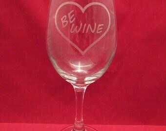 BE WINE - Wine Glass