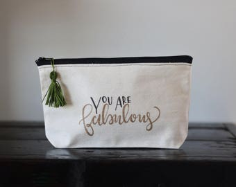 You are fabulous zipper pouch, canvas makeup bag, cosmetic bag, toiletries bag, gifts for her, gift bag, accessories, with green tassel
