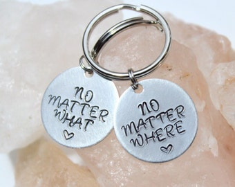 No Matter Where No Matter What, Best Friend Gifts, Mom and Daughter, Best Friends Keychain, Gift for Best Friend