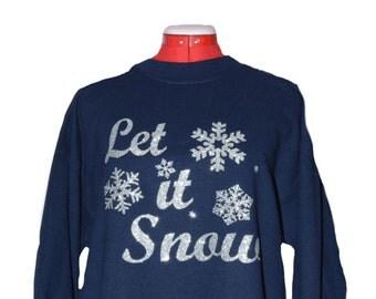 "Glitter ""Let it Snow"" design on Navy Blue Sweatshirt"