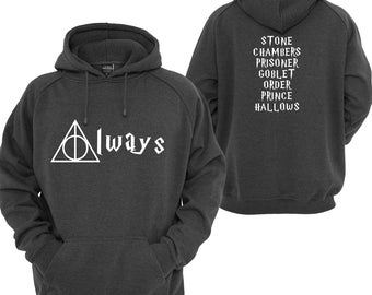 "Harry Potter Inspired ""Always"" Hoodie Essential clothing gift present"