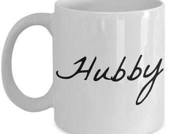 Hubby Coffee Mug - Dad Coffee Mug - Coffee Cup For Dad