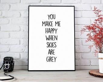 You Make Me Happy Print, Printable Art, Printable Decor, Instant Download Digital Print, Motivational Art, Decor, Wall Art Prints