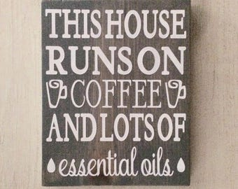 This House Runs on Coffee and Lots of Essential Oils