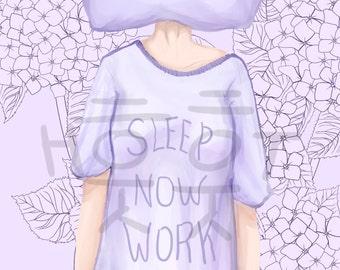 Sleep Now Work Later