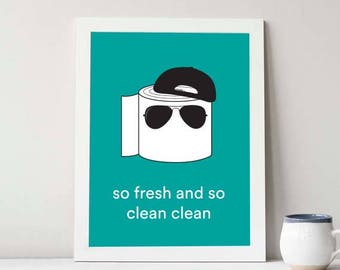 So Fresh And So Clean // 8x10 Digital Download - Special Request