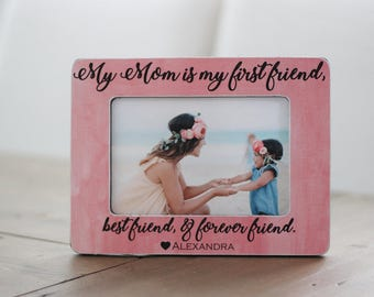 Gift for Mom, From Daughter, From Son, Mom Best Friend, Mother's Day Gift, Personalized Picture Frame