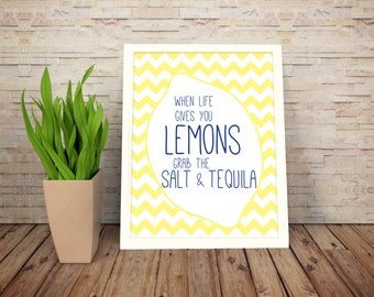 Instant Download: Digital 8x10 Kitchen Print when life gives you lemons add salt and tequila