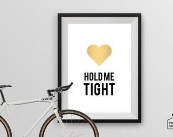 Hold Me Tight, Digital Print, Wall Art, 8x10, A4, A3