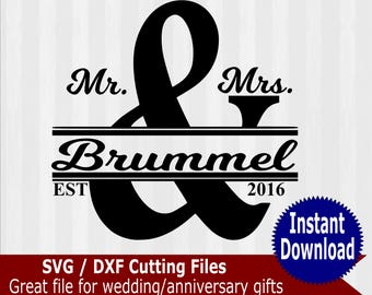 Mr and Mrs SVG file, Wedding SVG, anniversary svg, svg files for silhouette, files for cricut, dxf files, cuttable design, dxf files