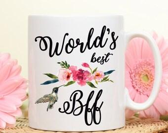 World's best Bff, Best Bff Mug, Best bff, Coffee Mug, Gift for Bff, Bff Gift Mug, Mug for Bff, Best friend forever, gift for best friend,