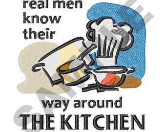 Real Men Know The Kitchen - Machine Embroidery Design