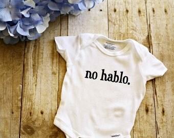 No hablo. Onesie // Spanish Onesie  // Baby Onesie // Funny Baby shirt // Funny Baby Onesie //