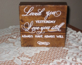 Loved You Yesterday,   Love You Still, Word Blocks, Bedroom Decor, Home Decor, Anniversary