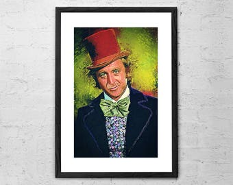 Willy Wonka - Gene Wilder - Charlie and the Chocolate Factory - Digital Painting - Movie Poster - Willy Wonka Poster - Willy Wonka Art Print