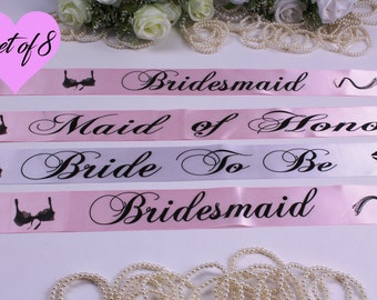 8 Bridesmaid Sashes /  Set of 8 Bachelorette Sashes / Bridesmaid Sash  / Bride To Be Sash / Wedding Sash / Maid of Honor Sash