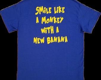 Smile like a monkey with a new banana t-shirt