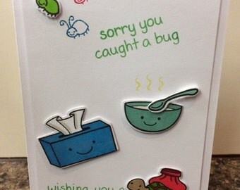 Handmade card - sorry you caught a bug